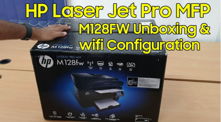 HP LaserJet Pro MFP M128fw Wireless Printer Un-boxing, Setup in Windows 10, Product Review and Specs